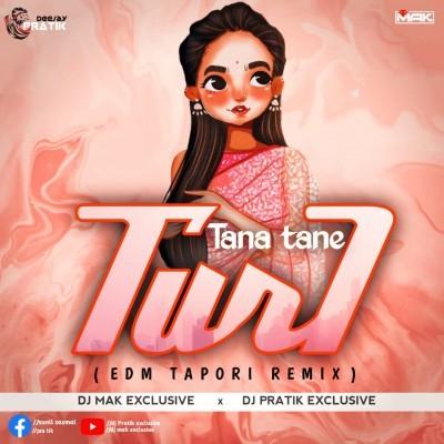 Tana Tane Turi(EdmTapori Remix) D.j Pratik X D.j Mak Exclusive