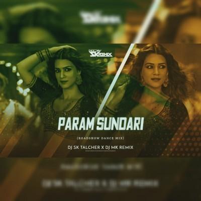 Param Sundari ( Roadshow  Dance)  Dj Sk Talcher X Dj MK Remix