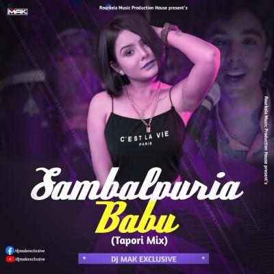 Sambalpuria Babu(Tapori Remix)Dj Mak Exclusive