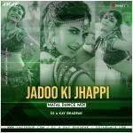 Jadoo Ki Jhappi (Matal Dance Mix) DJ A Kay Bhadrak