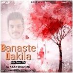 Banaste Dakila Gaja (Odia Dance Mix) DJ A Kay Bhadrak