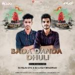 Bada Danda Dhuli (Odia Bhajan ReMix) DJ Raju Ctc X DJ A Kay Bhadrak