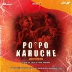 Po Po Karuche (Spb Matal Mix) DJ Suriyakant X DJ A Kay Bhadrak