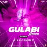 GULABI NAINA (SBP TAPORI MIX) DJ A KAY BHADRAK
