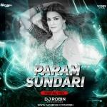 Param Sundari (Matal Mix) Dj Robin