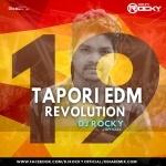 TAPORI EDM REVOLUTION VOL-19(2021)DJ ROCKY OFFICIAL