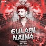 Gulabi Naina (Tapori Dance Mix) DJ Robin