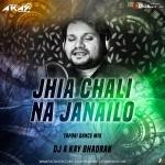 Jhia Chali Na Janai Lo (Tapori Dance Mix) DJ A Kay Bhadrak