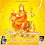 Maa Sherawaliye (EDM MIX) (UT) DJ Prince X OBD DJ Imran Solapur